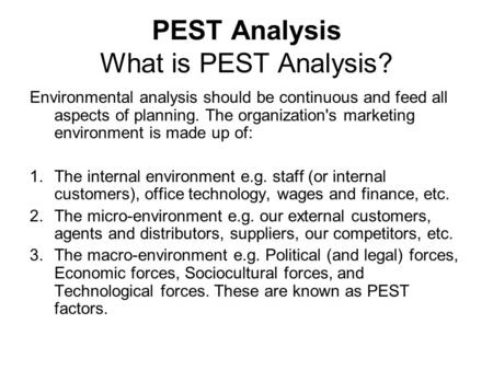 PEST Analysis What is PEST Analysis?