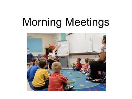 Morning Meetings. Morning Meeting Greeting Sharing Group Activity Morning Message.