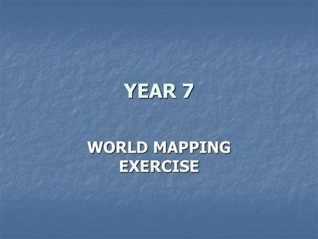 YEAR 7 WORLD MAPPING EXERCISE. In which city was the Olympic Games held? In which city was the Olympic Games held? In which country was the Olympic Games.