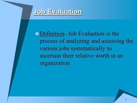 Ppt On Job Evaluation Definition