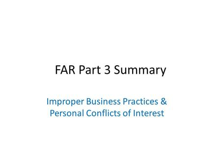 Improper Business Practices & Personal Conflicts of Interest
