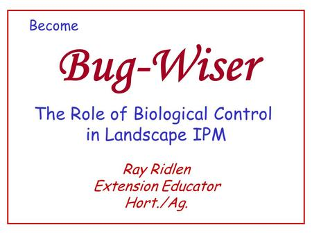 The Role of Biological Control