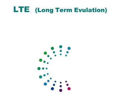 Beyond 3G LTE Long Term Evolution
