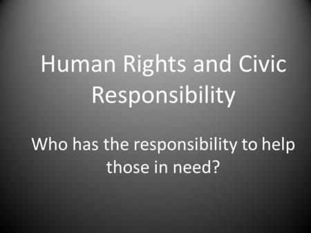 the importance of civic responsibilities in the us Annenberg classroom the civics education site of the annenberg public policy center civic action project a practicum for high school students in civics and government.