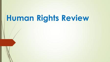 Human Rights Review. Affirmative Action  the policy of favoring members of a disadvantaged group who are perceived to suffer from discrimination within.