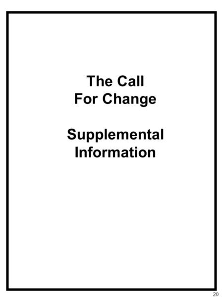 The Call For Change Supplemental Information 20. MCS Intervention Strategy Repeated Reading Readers' Theater 1. Choose a script. Choose a prepared script,