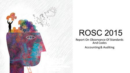 ROSC 2015 Report On Observance Of Standards And Codes Accounting & Auditing.