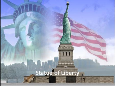 Statue of Liberty. The copper-clad statue, dedicated on October 28, 1886, commemorates the signing of the United States Declaration of Independence and.