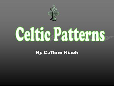By Callum Riach. The Celtic culture began over 700 years ago in the third century AD. The Celtic knots however, only started appearing in about 450 AD.