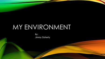 "MY ENVIRONMENT By: Jimmy Doherty. ORIGINATION East Earl settled in 1851 as a division of the County Earl along with West Earl. The name ""Earl"" is German."