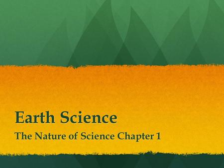 The Nature of Science Chapter 1