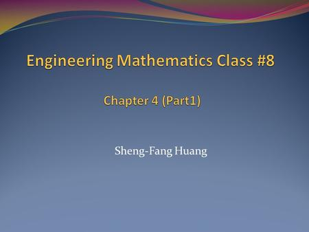 Sheng-Fang Huang. 4.0 Basics of Matrices and Vectors Most of our linear systems will consist of two ODEs in two unknown functions y 1 (t), y 2 (t),