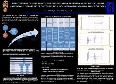 IMPROVEMENT OF GAIT, FUNCTIONAL AND COGNITIVE PERFORMANCE IN PATIENTS WITH PARKINSON'S DISEASE AFTER GAIT TRAINING ASSOCIATED WITH EXECUTIVE FUNCTION TASKS.