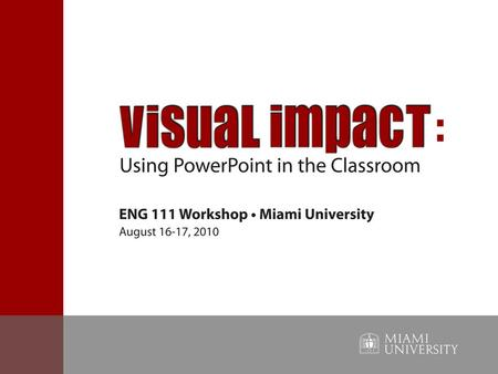 Purposes for Using PowerPoint Why use PowerPoint? Does our use of technology in the classroom promote student learning? When is PowerPoint unnecessary?