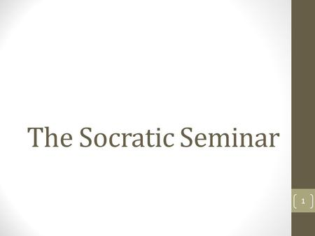 The Socratic Seminar 1. Socrates Socrates was a famous Greek philosopher. His focus was the development of the human character. His method of teaching.