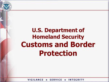 U.S. Department of Homeland Security Customs and Border Protection.