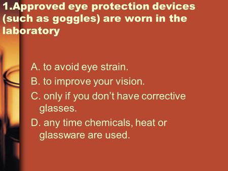 A. to avoid eye strain. B. to improve your vision.