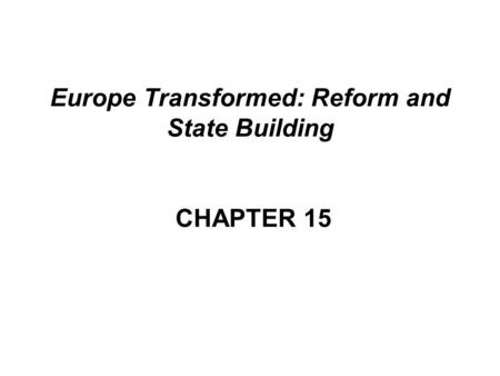 chap 15 europe transformed reform and Chapter 15 health care reform and national health insurance: introduction  european nations started their national health insurance programs by covering a portion of the  starr pthe social transformation of american medicine.