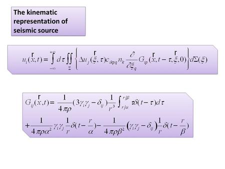 The kinematic representation of seismic source. The double-couple solution double-couple solution in an infinite, homogeneous isotropic medium. Radiation.