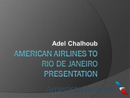 "Adel Chalhoub. Rio de Janeiro  What does Rio de Janeiro mean well in Portuguese it means ""River of January""  Rio de Janeiro Brazil's second largest."