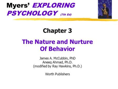 Myers' EXPLORING PSYCHOLOGY (7th Ed)