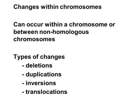 Changes within chromosomes