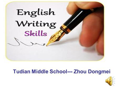 Tudian Middle School--- Zhou Dongmei. study abroad advantages improve … meet visit.