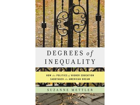 Higher Education Today Increasing stratification, separate and unequal tiers In many ways reinforcing, and in some ways widening, inequality  Political.