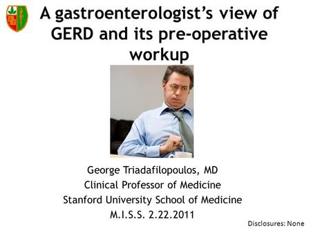 A gastroenterologist's view of GERD and its pre-operative workup
