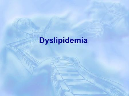Dyslipidemia.  Dyslipidemia is elevation of plasma cholesterol, triglycerides (TGs), or both, or a low high- density lipoprotein level that contributes.