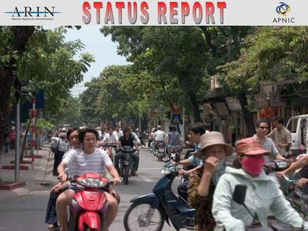 September 2005Hanoi Overview  Organization  Membership  Statistics  Activities  ARIN XV  ARIN XVI.