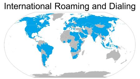 Account Suspend and Un-Suspend International Roaming and Dialing.
