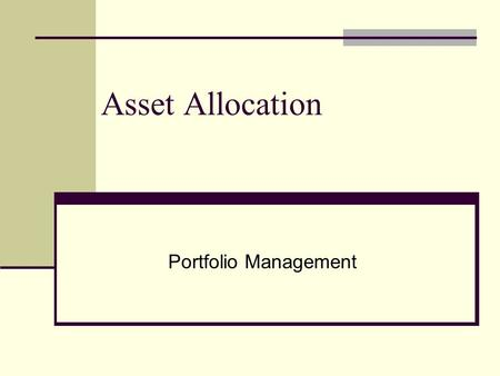 Asset Allocation Portfolio Management.