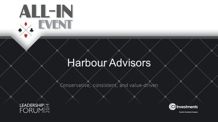 Harbour Advisors Conservative, consistent, and value-driven.
