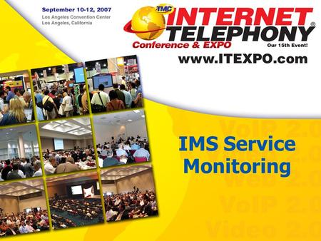 IMS Service Monitoring.  2 Will Brouwer Business Development Converged Tool Set End-to-End Phased Analysis Converge.