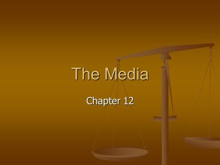 The Media Chapter 12. Journalism in American Political History New Media New Media Blog – series, or log, of discussion items on a page of World Wide.