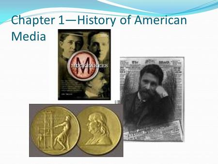 "Chapter 1—History of American Media. Sedition ""The stirring of rebellion"" In pre-revolutionary war years, newspapers that attempted to criticize the government."