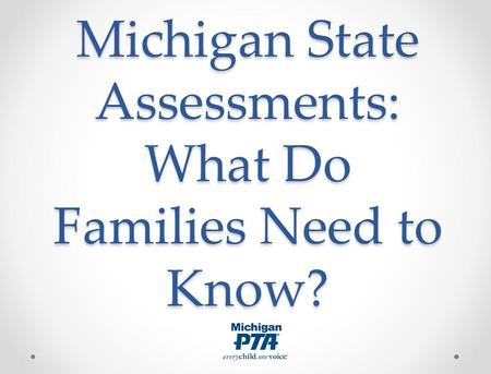Michigan State Assessments: What Do Families Need to Know?