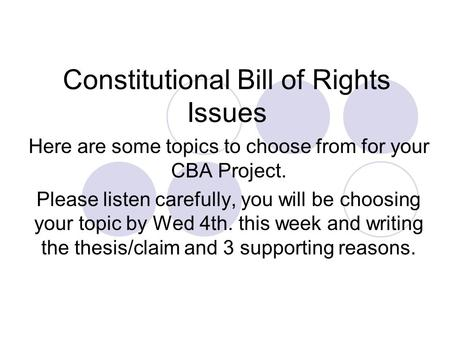 Constitutional Bill of Rights Issues