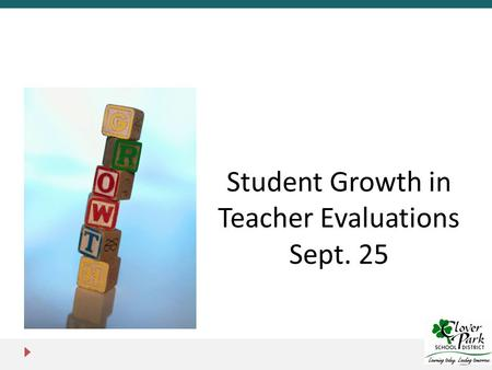 Student Growth in Teacher Evaluations Sept. 25