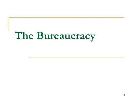 1 The Bureaucracy. 2 The United States Bureaucracy Bureaucracy: a large, complex organization composed of appointed officials claybennett.com.