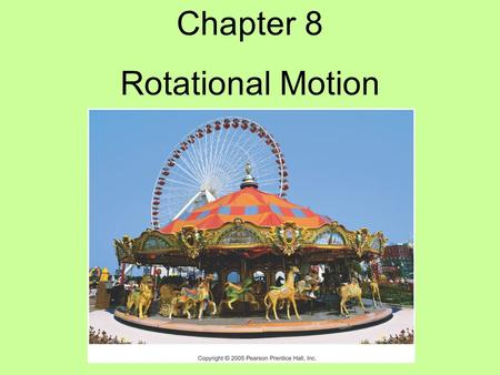 Chapter 8 Rotational Motion. Why rotational? We've focused on translational motion up to this point Rotational motion has things in common with translational.