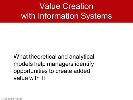 Value Creation with Information Systems