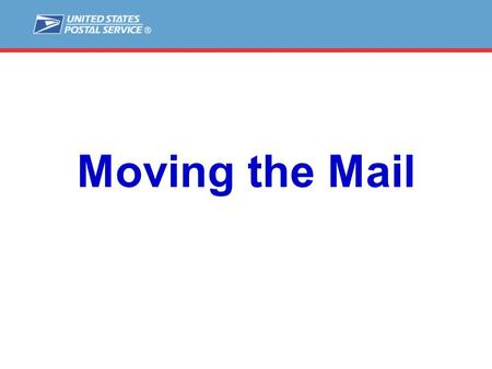 Moving the Mail. NETWORK FACILITES NDC NETWORK RE-EGGINEERING HOW YOUR MAIL MOVES IMPROVING THE PARNTERSHIP.