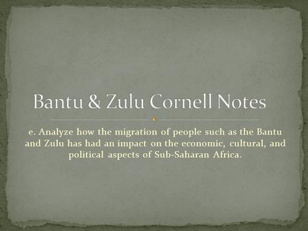 Bantu & Zulu Cornell Notes