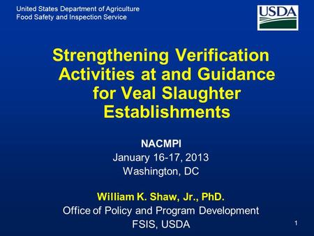 United States Department of Agriculture Food Safety and Inspection Service 1 Strengthening Verification Activities at and Guidance for Veal Slaughter Establishments.