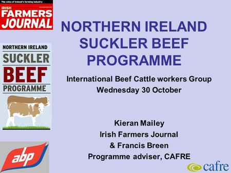 NORTHERN IRELAND SUCKLER BEEF PROGRAMME