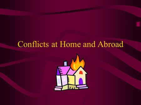 Conflicts at Home and Abroad. A) Problems West of the Appalachians.
