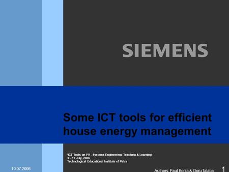 'ICT Tools on PV - Systems Engineering: Teaching & Learning' 3 – 17 July, 2006 Technological Educational Institute of Patra Authors: Paul Borza & Doru.