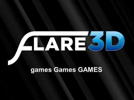 Games Games GAMES. About Me:  Ariel Nehmad.  I'm 31 years old.  Live in Buenos Aires, Argentina.  CTO and father of Flare3D, FLSL and Flare3D Phys…